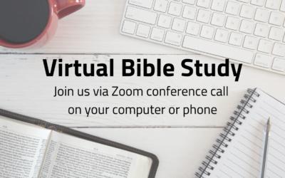 Virtual Bible Study – Wednesdays & Thursdays