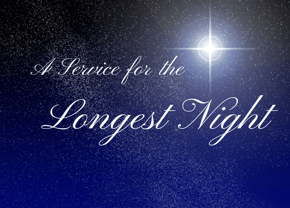 Longest Night Service – December 21, 2020