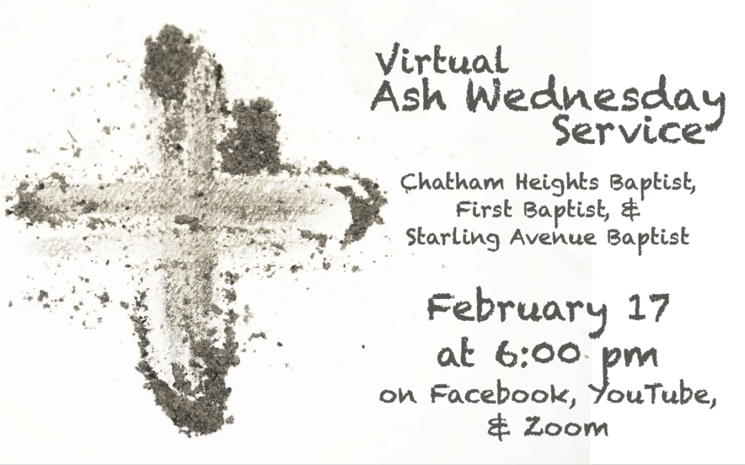 Ash Wednesday Service, February 17, 2021