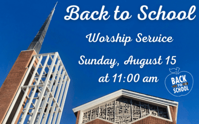 Back to School Worship Service