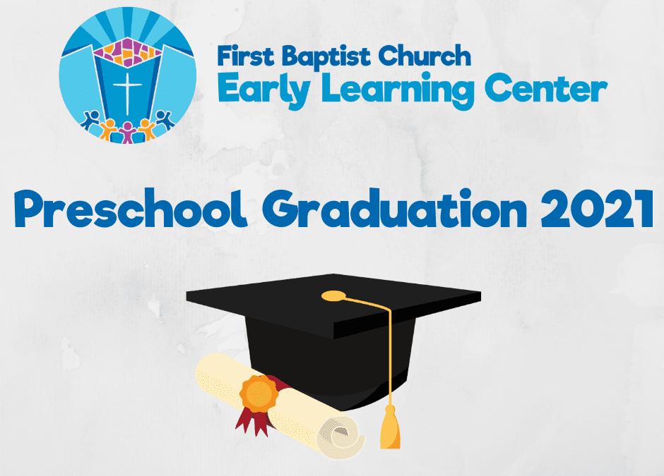 FBC ELC Preschool Graduation